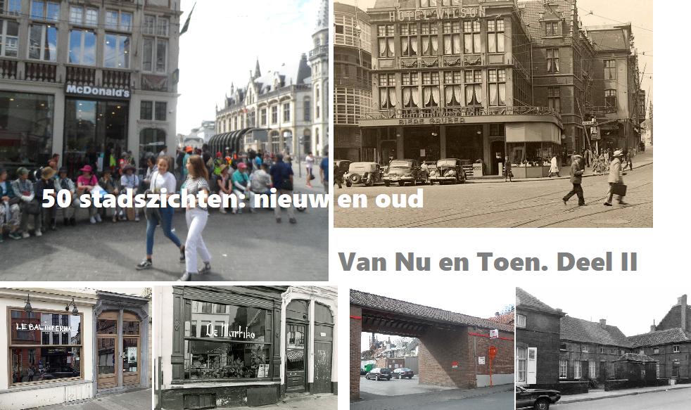 Van Nu en Toen – Deel II 50-tal EXTRA stadszichten in video
