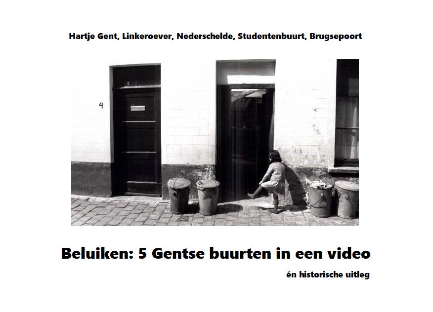 Beluiken: 5 Gentse buurten in een video én uitleg