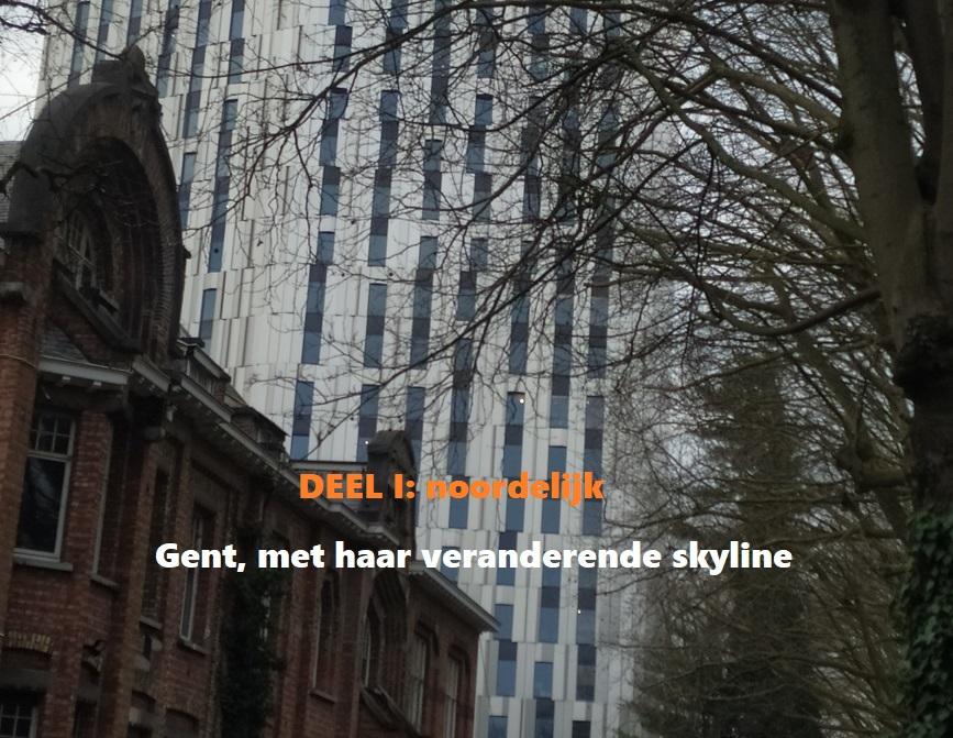 Skyline - Deel I: bouwwoede in noordelijk Gent